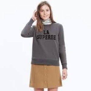 Madewell x Sezane La Superbe Sweatshirt PROUD